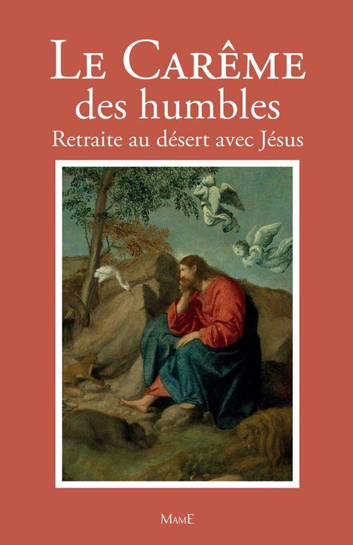 Frère Bernard-Marie Le Carême des humbles
