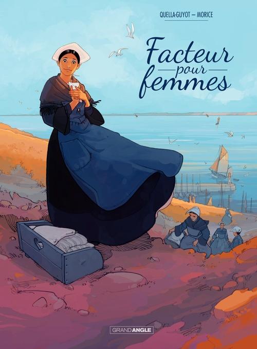 Didier Quella-Guyot Facteur pour femmes - Tome 1 - tome 1