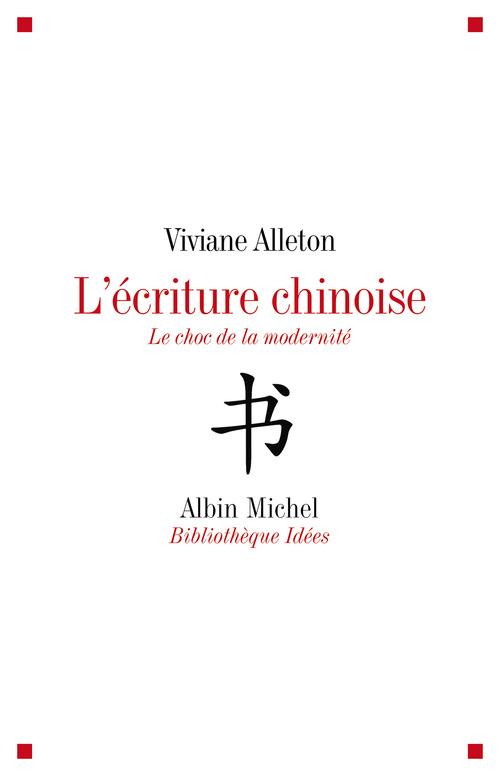 Viviane Alleton L'Ecriture chinoise
