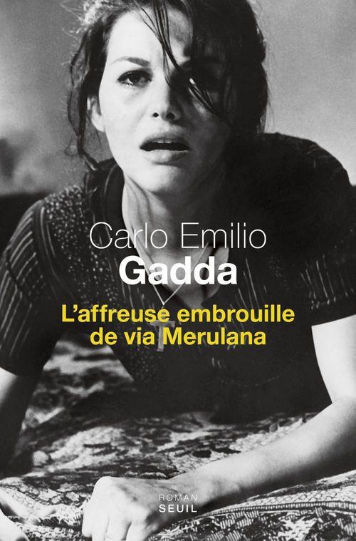 Carlo Emilio Gadda L'Affreuse Embrouille de via Merulana