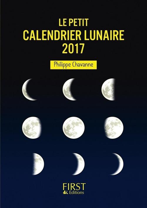 Philippe CHAVANNE Le Petit Calendrier lunaire 2017