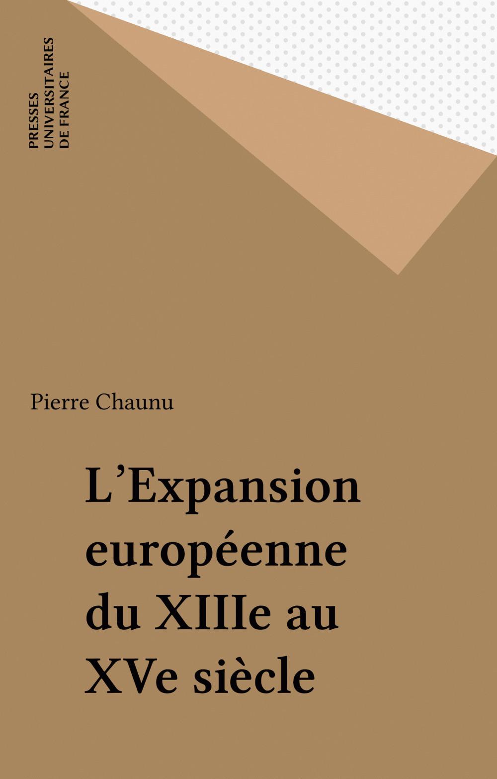 L'Expansion européenne du XIIIe au XVe siècle