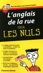 L'Anglais de la rue - Guide de conversation Pour les Nuls