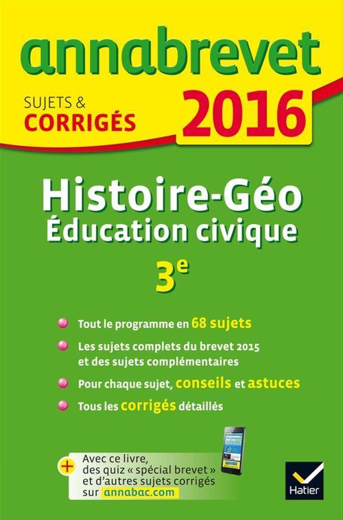 Christophe Clavel Annales Annabrevet 2016 Histoire-Géographie Éducation civique 3e