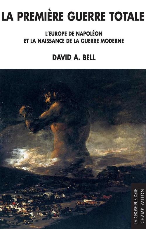 David BELL La première guerre totale