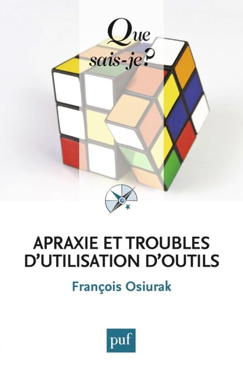 François Osiurak Apraxie et troubles d'utilisation d'outils