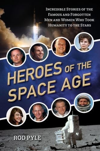 Heroes of the Space Age