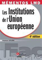 Institutions de l'union europ�enne (4e �dition)