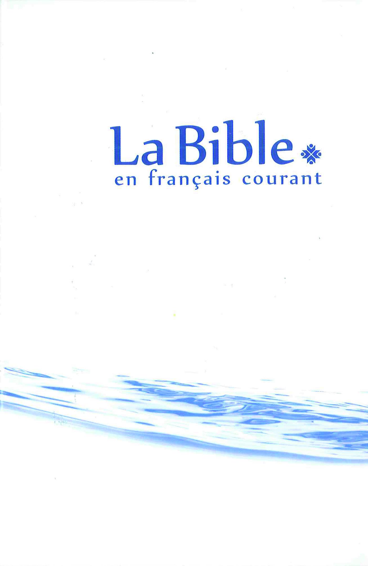 La Bible ; en français courant
