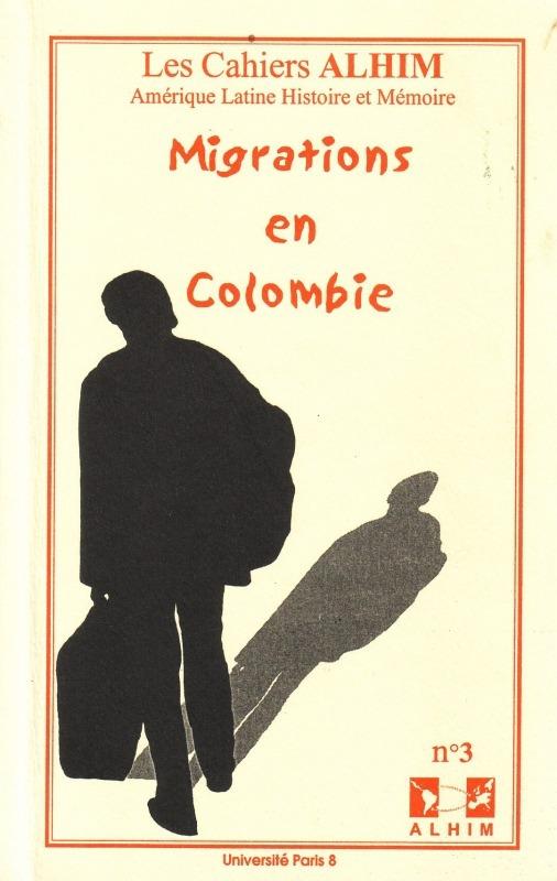 Université Paris VIII 3 | 2001 - Migrations en Colombie - Alhim