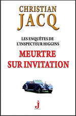 Les enqutes de l'inspecteur Higgins ; meurtre sur invitation