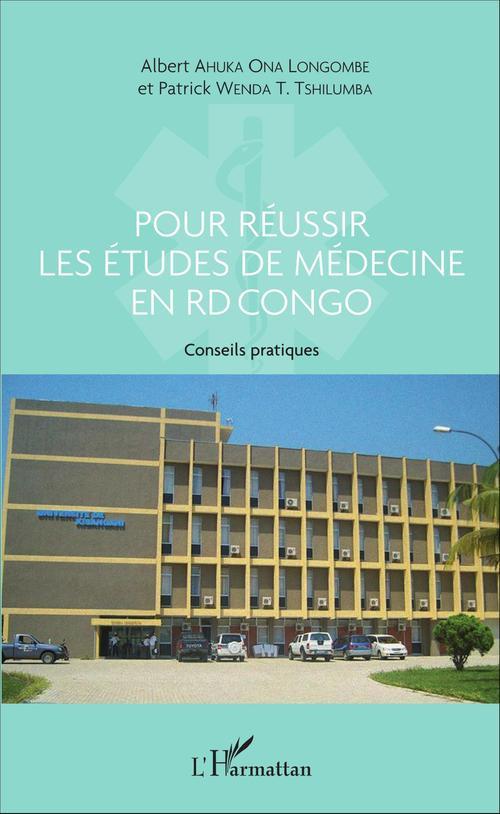 Patrick Wenda T. Tshilumba Pour réussir les études de médecine en RD Congo