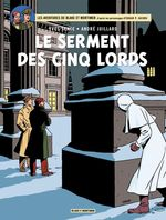 Blake et Mortimer t.21 ; le serment des cinq lords