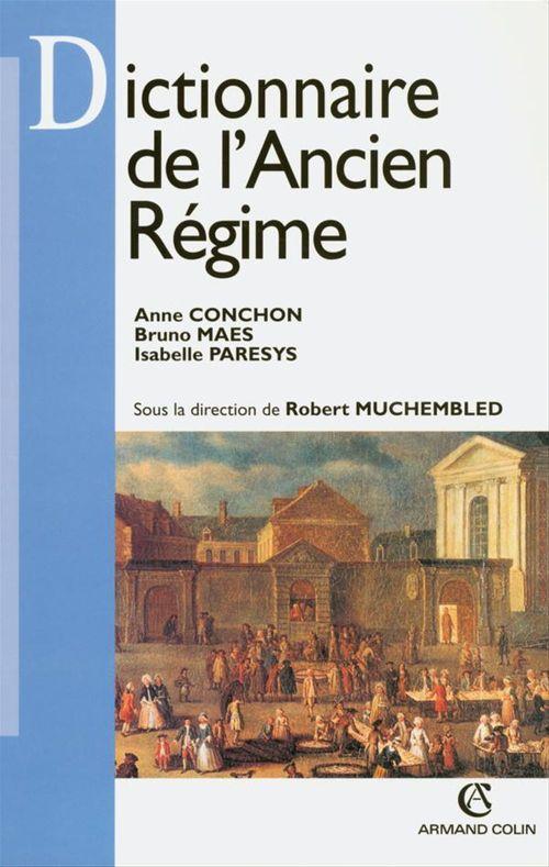 Anne Conchon Dictionnaire de l'Ancien Régime
