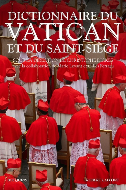 Christophe DICKES Dictionnaire du Vatican