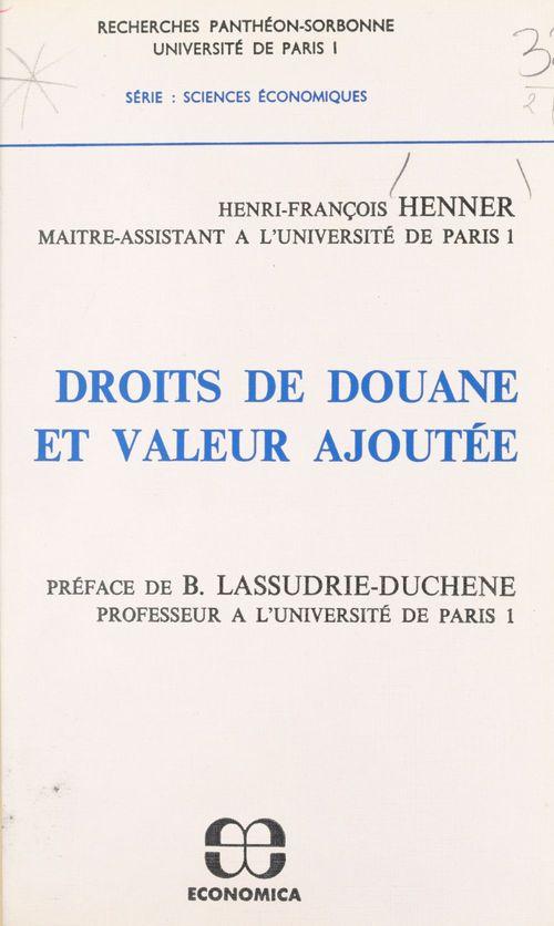Henri François Henner Droits de douane et valeur ajoutée