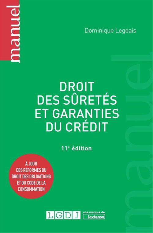 Dominique Legeais Droit des sûretés et garanties du crédit - 11e édition