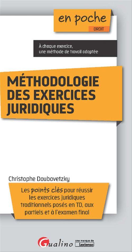 Christophe Doubovetzky En poche - Méthodologie des exercices juridiques