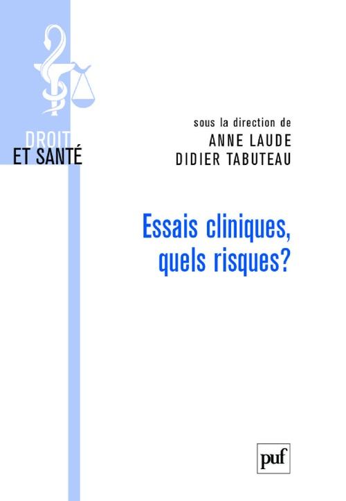 Didier Tabuteau Essais cliniques, quels risques ?