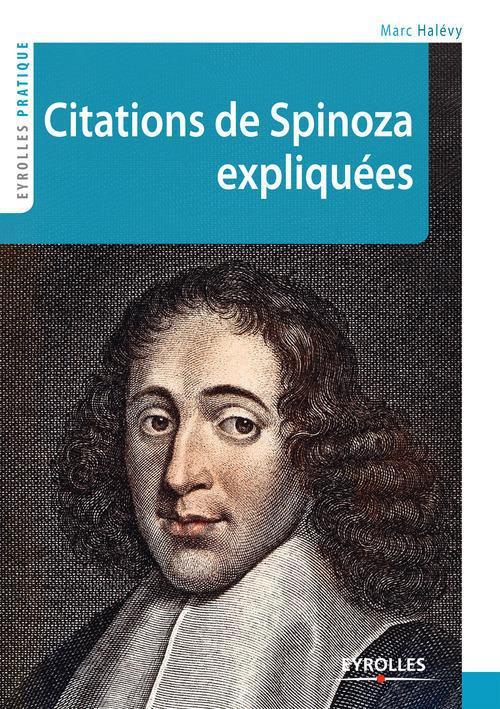 Marc Halévy Citations de Spinoza expliquées
