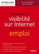D�velopper sa visibilit� sur internet pour trouver un emploi