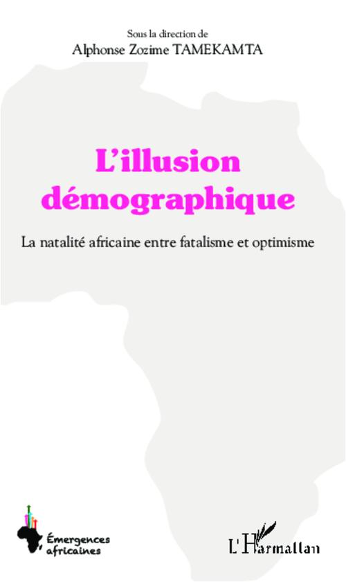 Alphonse Zozime Tamekamta Illusion démographique