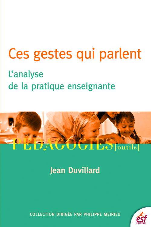 Jean Duvillard Ces gestes qui parlent