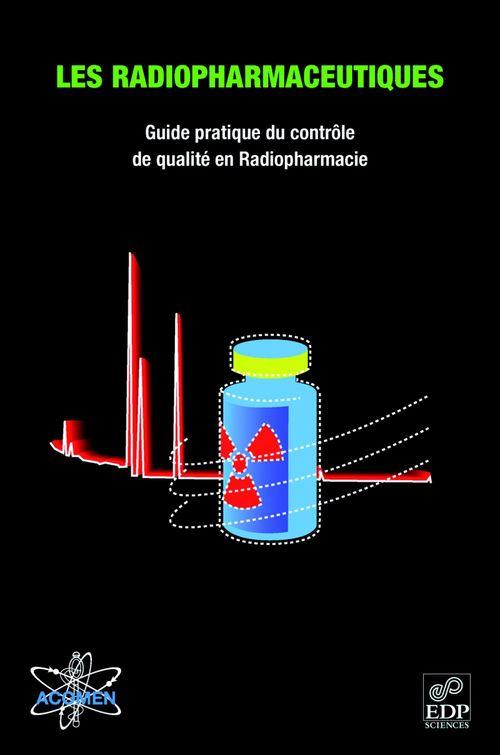 Les radiopharmaceutiques (ACOMEN)