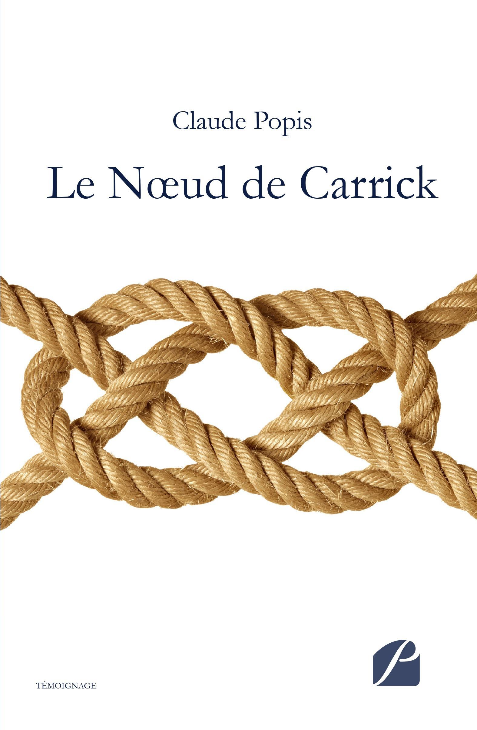 Claude Popis Le Noeud de Carrick