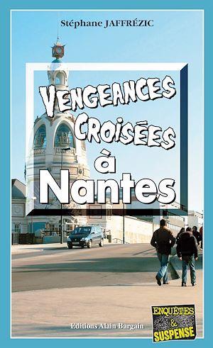 Stéphane Jaffrezic Vengeances croisées à Nantes