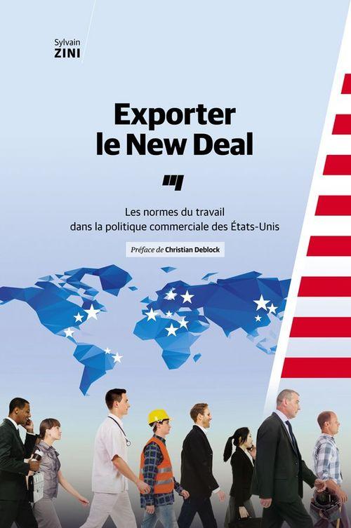Sylvain Zini Exporter le New Deal