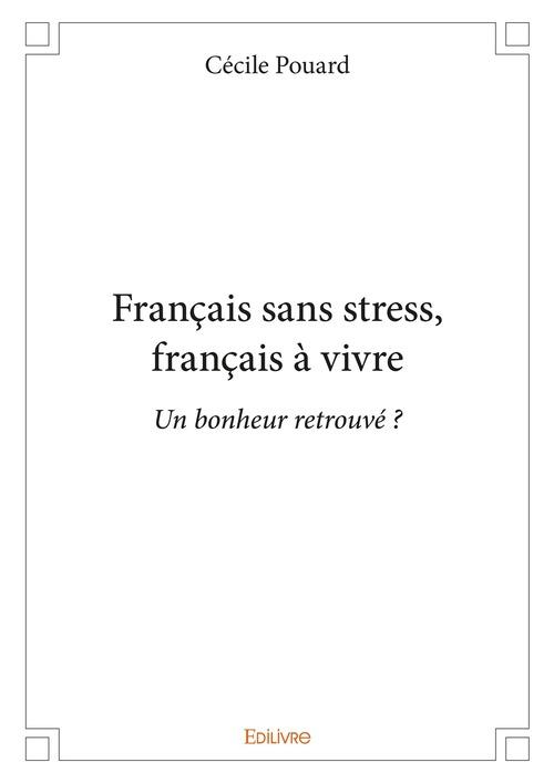Cécile Pouard Français sans stress, français à vivre