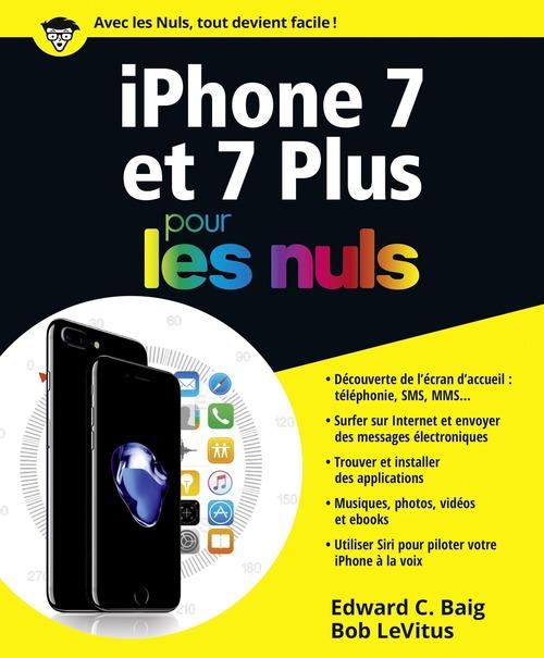 Bob LEVITUS IPhone 7 pour les Nuls