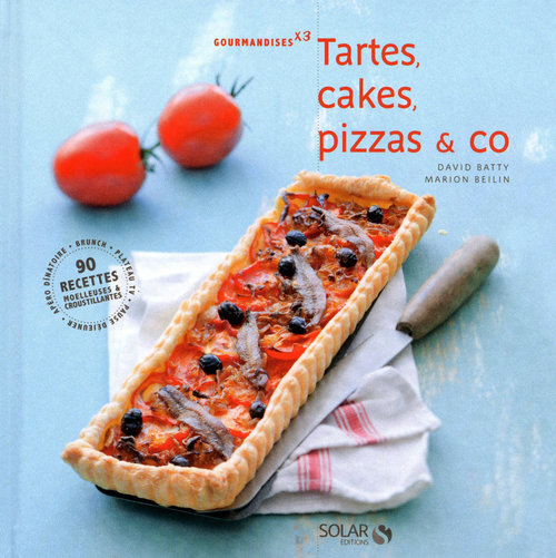 Marion BEILIN Tartes, cakes, pizza & co