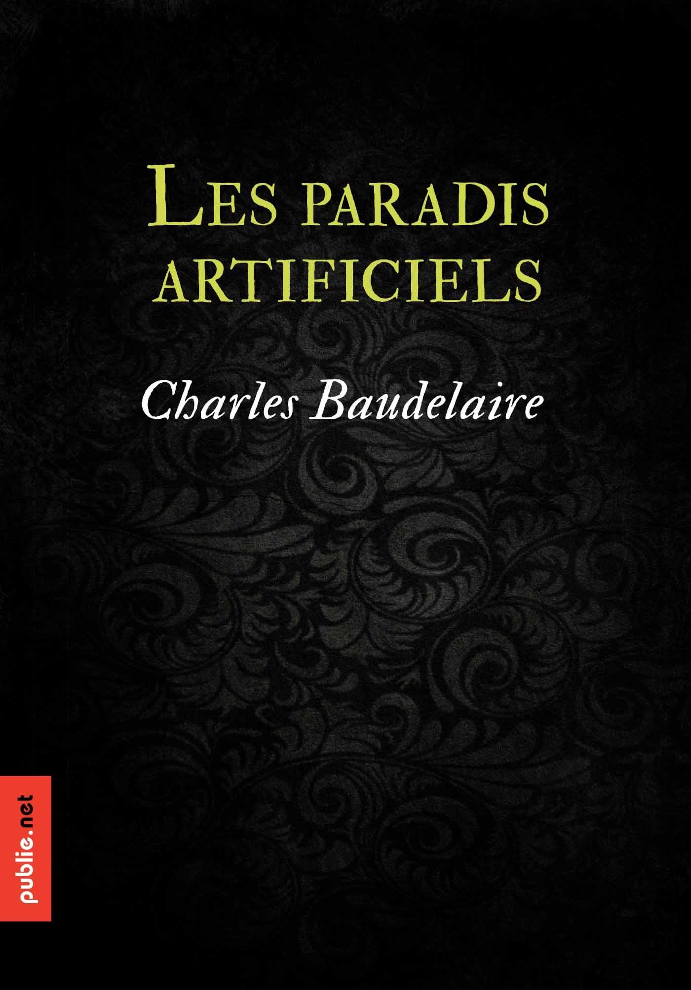 Charles Baudelaire Paradis artificiels
