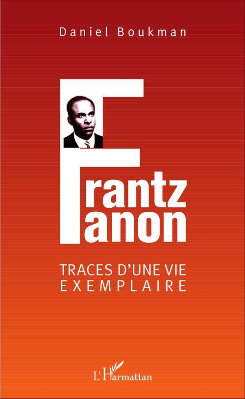 Daniel Boukman Frantz Fanon