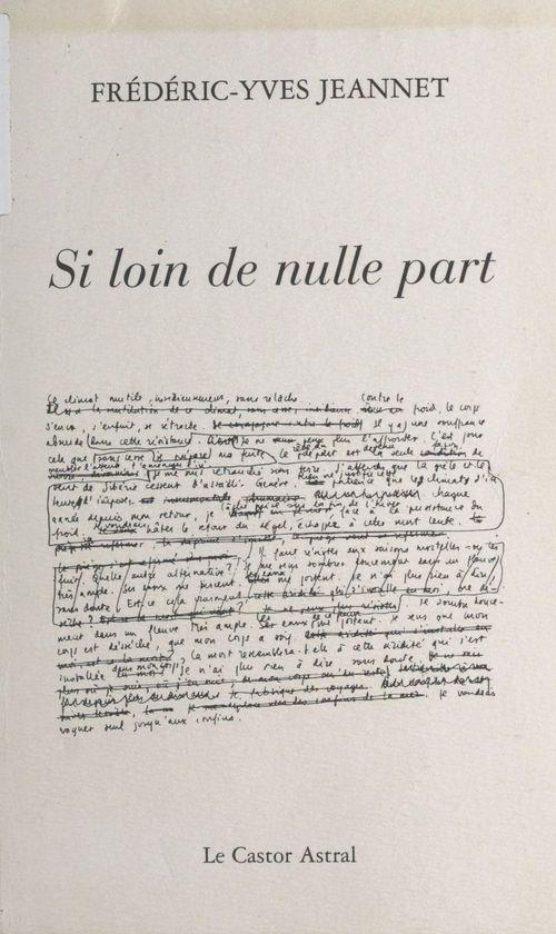 Frédéric-Yves Jeannet Si loin de nulle part