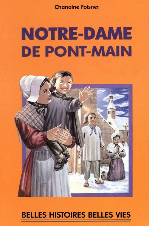 Chanoine Foisnet Notre-Dame de Pont-Main