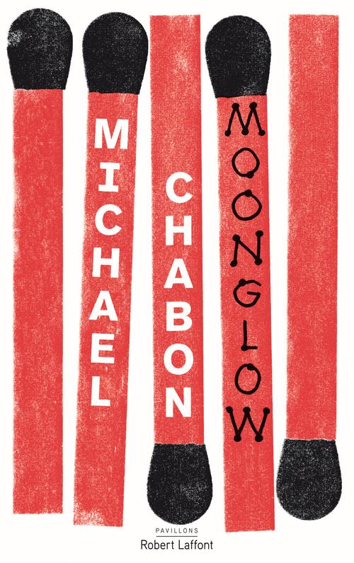 Michael CHABON Moonglow - Édition française