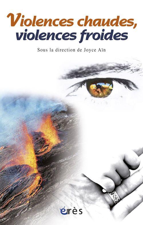 Joyce AIN Violences chaudes, violences froides