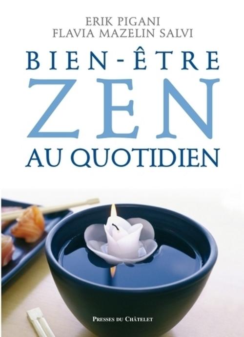 Erik Pigani Bien-être zen au quotidien