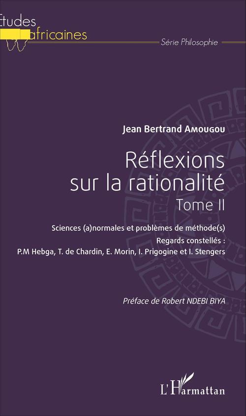 Jean-Bertrand Amougou Réflexions sur la rationalité Tome II