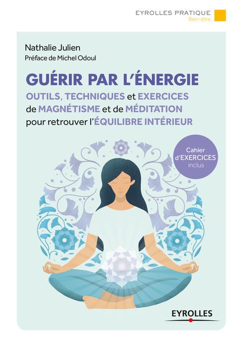 Nathalie Julien Guérir par l'énergie