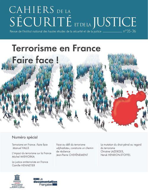 Terrorisme en France. Faire face !