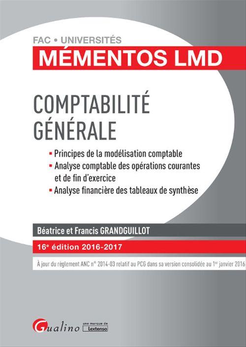 Francis Grandguillot Mémentos LMD - Comptabilité générale - 16e édition 2016-2017
