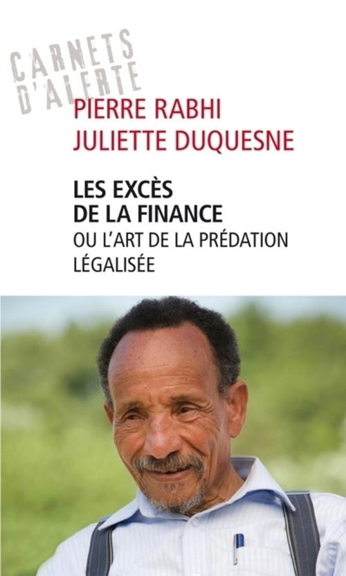 Pierre Rabhi Les excès de la finance