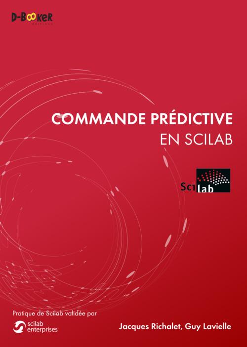 Guy Lavielle Commande prédictive en Scilab