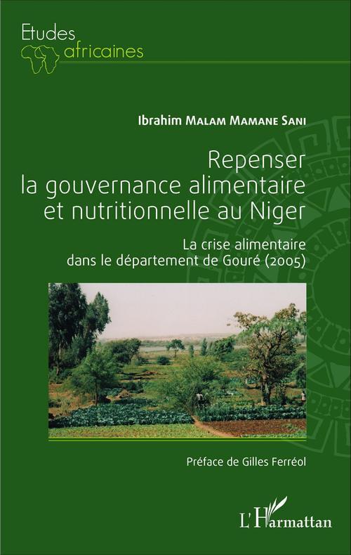 Ibrahim Malam Mamane Sani Repenser la gouvernance alimentaire et nutritionnelle au Niger