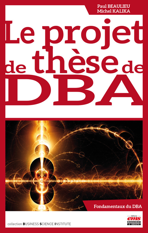 Michel Kalika Le projet de thèse de DBA