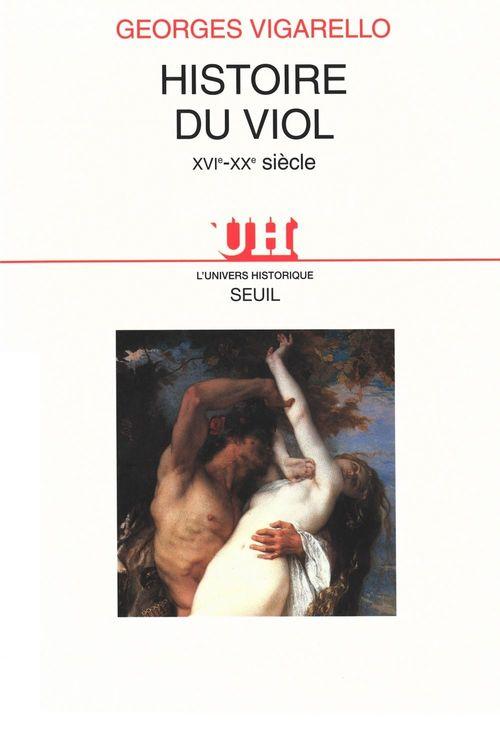 Histoire du viol ; XVIe-XXe siècle